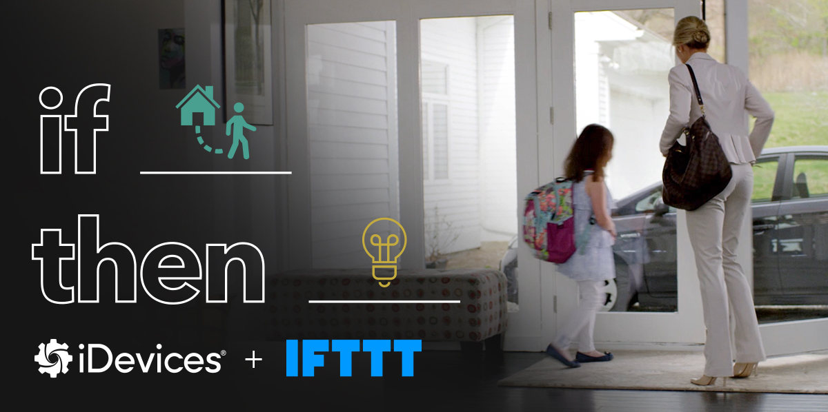 iDevices News, iDevices + IFTTT = Smart Home Simplicity